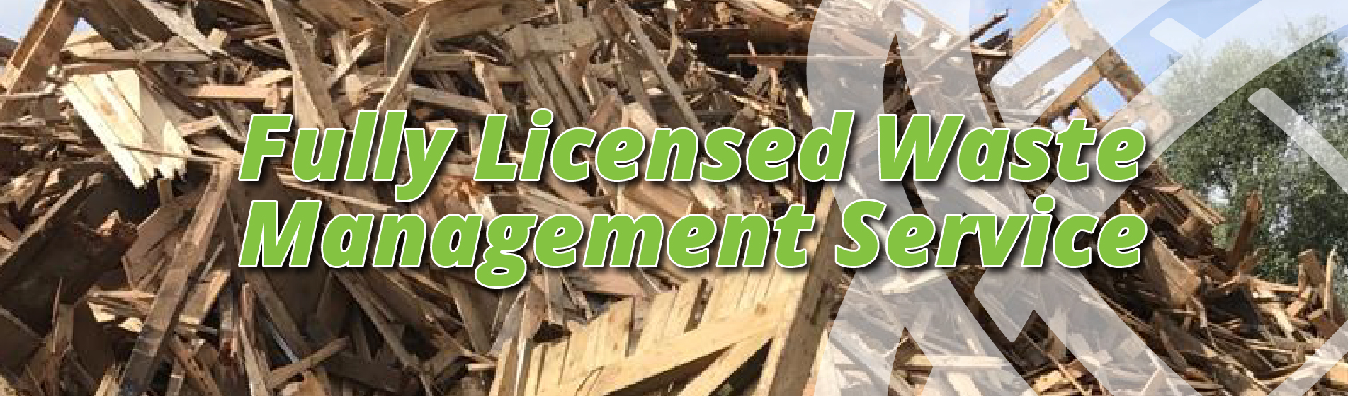 Fully Licensed Waste Management Service